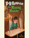 The Missing Mummy (MP3): A to Z Mystery Series, Book 13